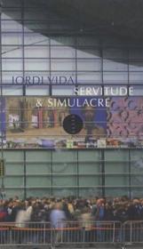 Servitude et simulacre - Couverture - Format classique
