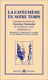 Catechese En Notre Temps (La) - Couverture - Format classique