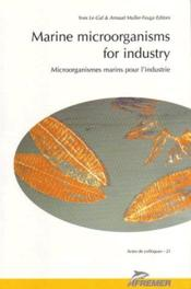 Marine Microorganisms For Industry No21. Microorganismes Marins Pour L'Industrie - Couverture - Format classique