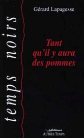 Tant Qu'Il Y Aura Des Pommes - Couverture - Format classique