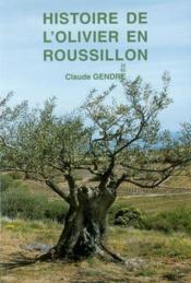 L'Histoire De L'Olivier En Roussillon - Couverture - Format classique