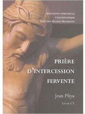 Prières d'intercession fervente t.3 - Couverture - Format classique