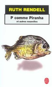 P Comme Piranha – Ruth Rendell