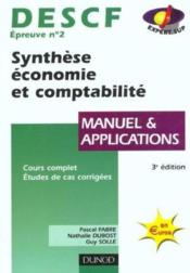 Vente livre :  Descf 2 ; Synthese Economie Et Comptabilite ; Manuel Et Applications ; 3e Edition  - Pascal Fabre - Guy Solle - Nathalie Dubost