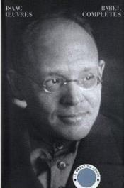 Vente livre :  Oeuvres complètes  - Isaac Babel