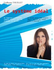 Vente  Le systeme ideal  - Thuillet G