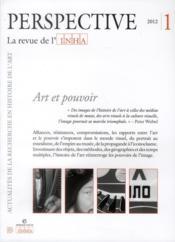 Perspective - Revue De L'Inha N.1 ; Art Et Pouvoir ; 2012/1 - Couverture - Format classique