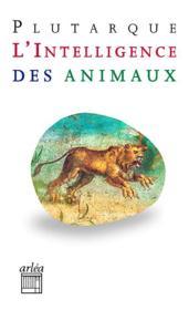 L'intelligence des animaux - Couverture - Format classique