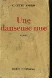 Une Danseuse Nue. - Couverture - Format classique