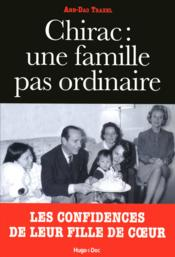 Vente  Chirac : une famille pas ordinaire  - Anh-Dao Traxel