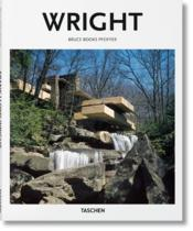 Vente livre :  Wright  - Peter Gossel - Bruce Brooks Pfeiffer