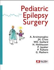 Vente livre :  Pediatric epilepsy surgery  - Arzimanoglou/Cross/G - Collectif