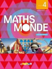 Vente livre :  MATHS MONDE ; cycle 4 ; 2 volumes  - Collectif