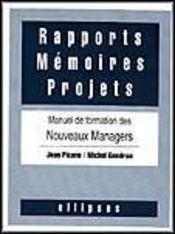 Rapports Memoires Projets Manuel De Formation Des Nouveaux Managers - Intérieur - Format classique