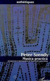Musica Practica ; Arrangements Et Phonographies De Montverdi A James Brown - Intérieur - Format classique