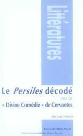 Le persiles décodé ou la divine comédie de Cervantes - Intérieur - Format classique