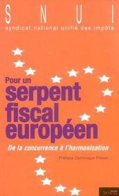Pour Un Serpent Fiscal Europeen - Intérieur - Format classique