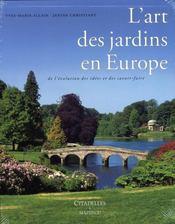 L'art des jardins en europe - Intérieur - Format classique