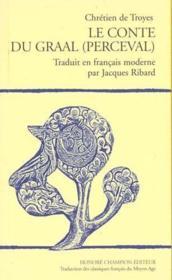 Chretien De Troyes Le Conte Du Graal - Couverture - Format classique