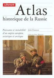 Atlas historique de la russie puissance et instabilite d'un empire europeen asiatique et arctique - Intérieur - Format classique