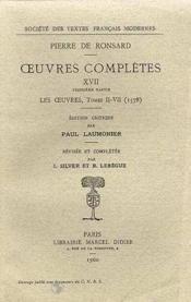 Tome Xvii - Le Tombeau De Charles Ix (1574)...; Les Oeuvres (1578, T. I-Vii) - Couverture - Format classique