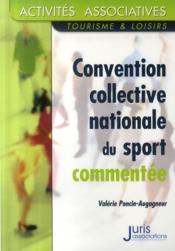 Convention collective nationale du sport commentée - Couverture - Format classique