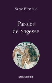 Vente livre :  Paroles de sagesse  - Serge Feneuille