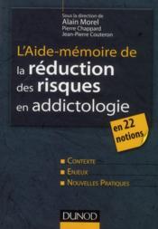 AIDE-MEMOIRE ; l'aide-mémoire de la réduction des risques en addictologie en 22 fiches - Couverture - Format classique