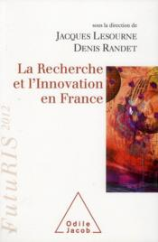Vente  La recherche et l'innovation en France, FutuRIS 2012  - Jacques Lesourne - Denis Randet
