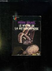 Le Mythe De La Metamorphose. - Couverture - Format classique