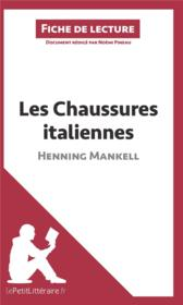 Vente livre :  Les chaussures italiennes d'Henning Mankell  - Noemi Pineau