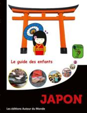 Vente  Japon ; le guide des enfants  - Alain Guilldou