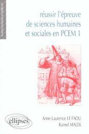 Reussir L'Epreuve De Sciences Humaines Et Sociales Pcem 1 - Intérieur - Format classique