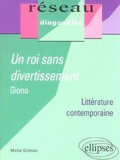 Un Roi Sans Divertissement Giono Litterature Contemporaine - Intérieur - Format classique