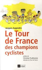 Le tour de france des champions cyclistes - Intérieur - Format classique