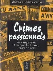 Crimes passionnels. de Casque d'or à Margot-la-poison - Intérieur - Format classique
