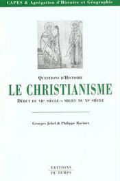 Le christianisme du début du VII au XI siècle - Intérieur - Format classique