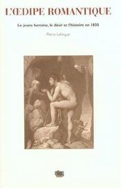 L' Dipe Romantique. Le Jeune Homme, Le Desir Et L'Histoire En 1830 - Intérieur - Format classique