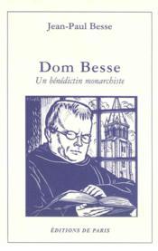 Dom Besse ; un bénédictin monarchiste - Couverture - Format classique