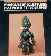 Masques Et Sculptures D'Afrique Et D'Oceanie - Intérieur - Format classique