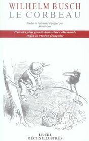 Le corbeau ; l'un des plus grands humoristes allemands enfin en version française - Intérieur - Format classique