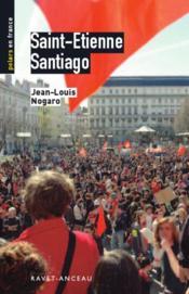 Saint-Etienne, Santiago - Couverture - Format classique