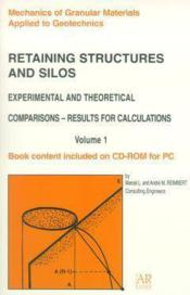 Retaining structures and silos ; experimental and theoretical comparisons ; results for calculations - Couverture - Format classique
