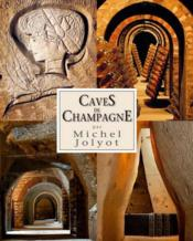 Caves de Champagne - Couverture - Format classique