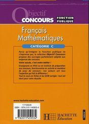 Objectif Concours ; Français Et Mathématiques ; Catégorie C - 4ème de couverture - Format classique