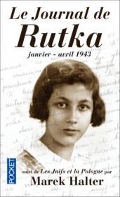 Le journal de Rutka (janvier-avril 1943) ; les juifs et la Pologne - Couverture - Format classique