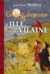 Contes et légendes d'Ille-et-Vilaine - Couverture - Format classique