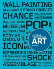 100 Ideas That Changed Art /Anglais - Couverture - Format classique