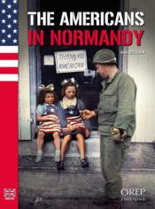 Vente livre :  The americans in Normandy  - Jean Quellien