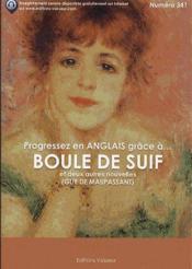 Livre Progressez En Anglais Grace A ; Boule De Suif